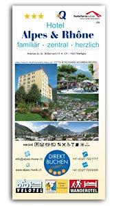 Bild_Hotelprospekt_Alpes_&_Rhone_Martigny_de